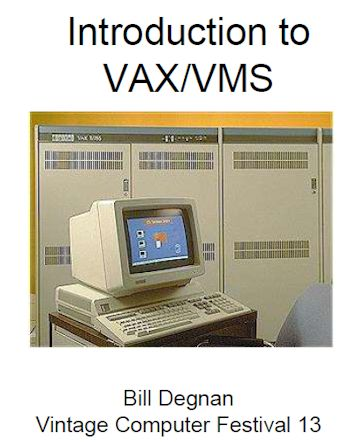 Introduction to VAX / VMS Lecture from Vintage Computer Festival 13 2018